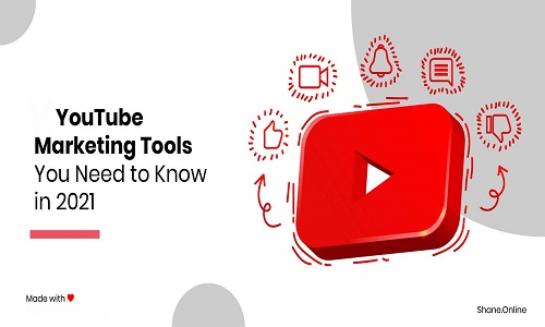 The Ultimate Review for 20 YouTube Tools for Marketing Now in 2021