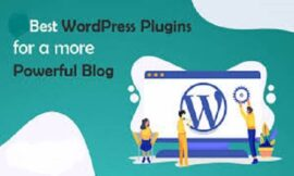 How To Use The Best WordPress Plugins For Blogs To Desire In 2021